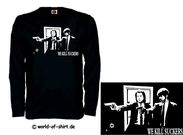 PULP FICTION LONGSLEEVE TARANTINO WE KILL SUCKERS 12