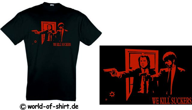 PULP FICTION T-SHIRT TARANTINO WE KILL SUCKERS KULT 6