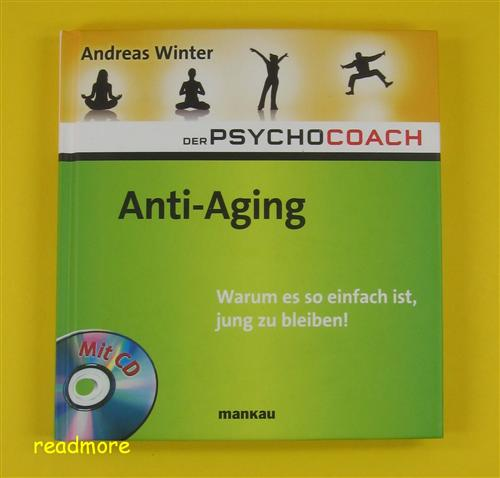 Der Psychocoach 6 Anti-Aging + CD Andreas Winter Mankau