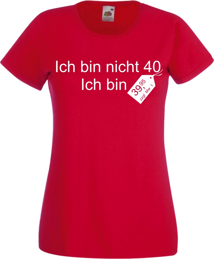 damen t shirt zum 40 ten geburtstag witzig fun geschenk cooles lady shirt neu ebay. Black Bedroom Furniture Sets. Home Design Ideas