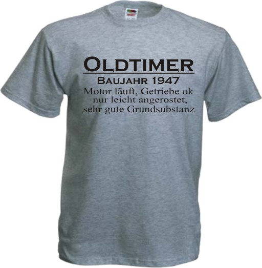 oldtimer t shirt zum 50 60 70 geburtstag shirt. Black Bedroom Furniture Sets. Home Design Ideas