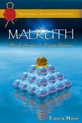 Malkuth – Das Geheimnis der Pyramis Numeri