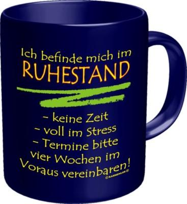 Tasse Fun Kaffeebecher im RUHESTAND Becher Pott Rentner Rente Geschenk