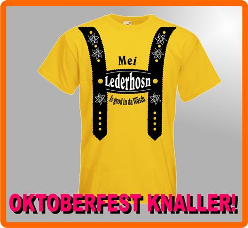 Mei Lederhosn is grod in da Wäsch Oktoberfest Wiesn T-Shirt Kostüm WOW Angebot