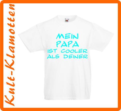 mein_papa_ist_cooler_als_Deiner_t_galerie.jpg